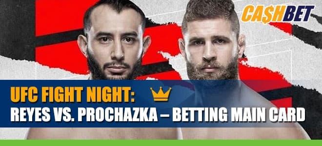 Reyes vs. Prochazka Highlights Fight Night Main Card Betting Odds