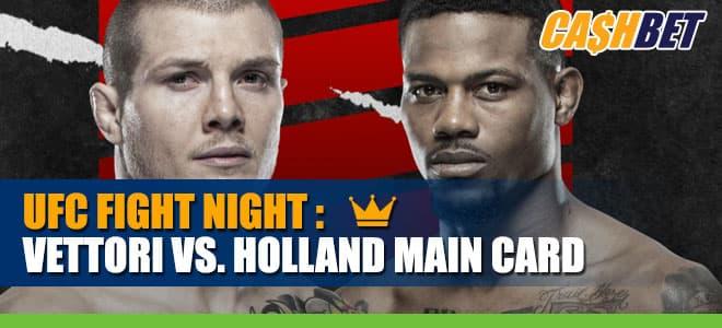 UFC Fight Night: Vettori vs. Holland Main Card Betting Information