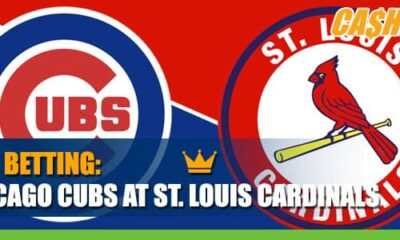 Chicago Cubs vs. St. Louis Cardinals MLB Betting Preview