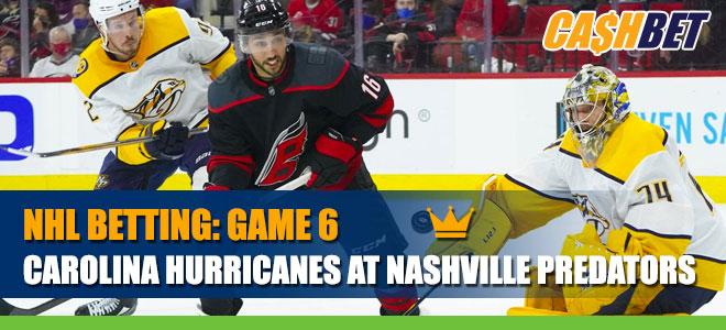 NHL Playoffs Game 6: Carolina Hurricanes vs. Nashville Predators