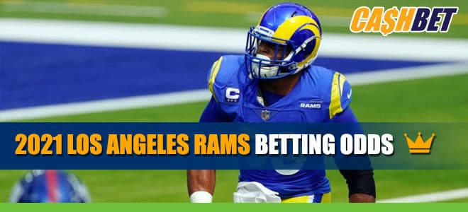 Los Angeles Rams 2021 Betting Odds, Team Overview & Season Analysis