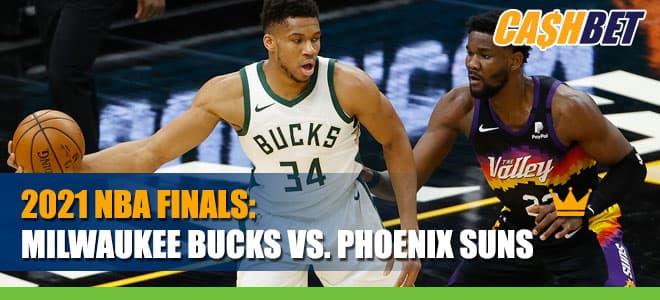 2021 NBA Finals Betting: Milwaukee Bucks vs. Phoenix Suns