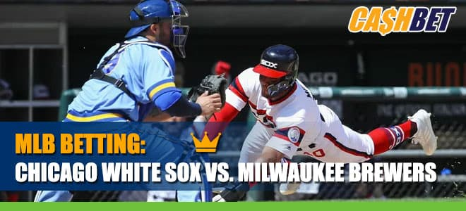 Chicago White Sox vs. Milwaukee Brewers Betting Information