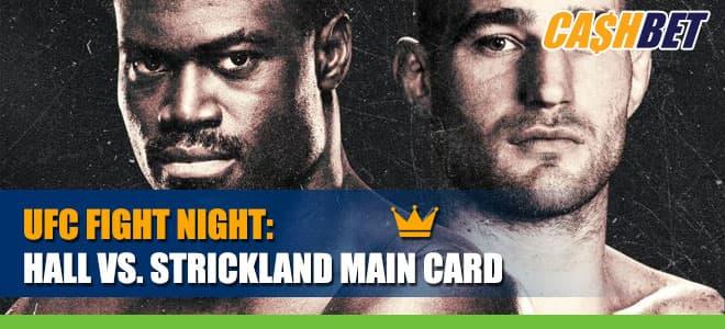 UFC Fight Night – Hall vs. Strickland Main Card Betting Information