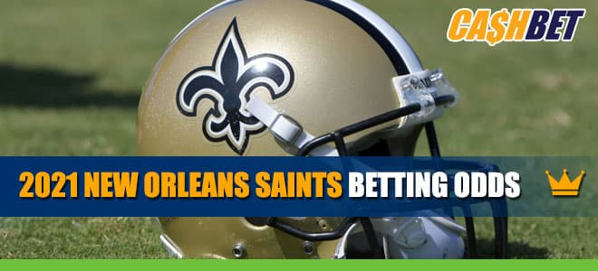2021 New Orleans Saints NFL Betting Odds