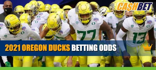 2021 Oregon Ducks Football Betting Odds, Season Predictions
