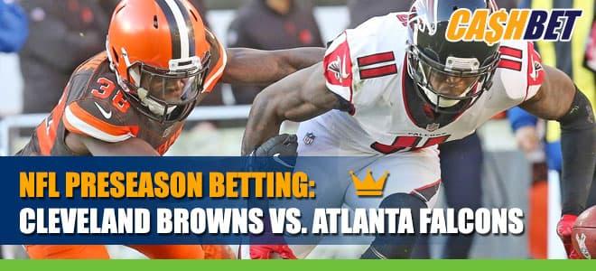 NFL Preseason Cleveland Browns vs. Atlanta Falcons Betting Information