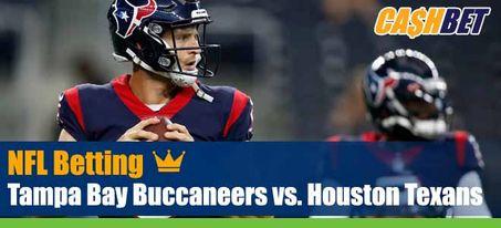 Tampa Bay Buccaneers vs. Houston Texans