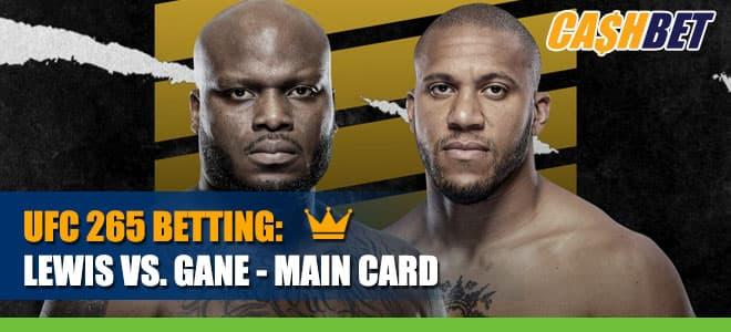UFC 265 – Lewis vs. Gane - Main Card Betting Information