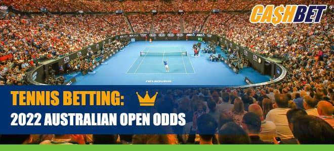 Top 2022 Australian Open Tennis Betting Lines