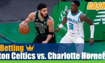 Boston Celtics vs. Charlotte Hornets
