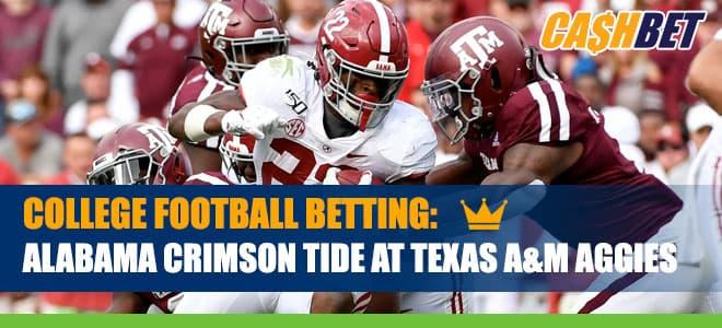 Alabama Crimson Tide vs. Texas A&M Aggies Betting Info, Odds and Picks