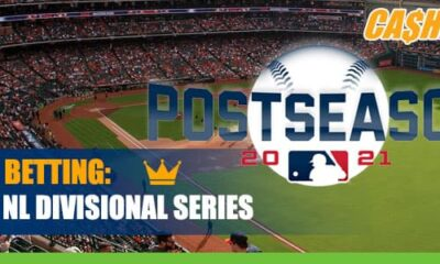 2021 MLB Division Series Betting, Latest Odds and Analysis