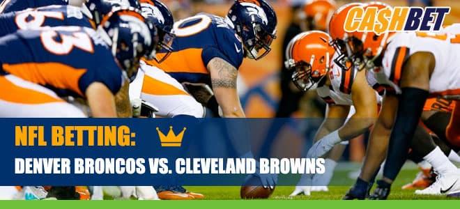 Denver Broncos vs. Cleveland Browns Betting Information